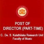 Post of Director (Part-Time) C. De. S. Kulathilaka Research Unit (Closing date 30.06.2021)
