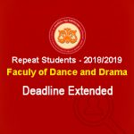 Faculty of Dance and Drama – Repeat Students -1st semester- 2018/2019 Deadline Extended