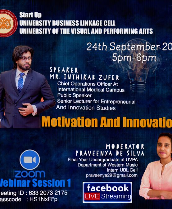 Motivation and Innovation (Webinar Session 1)- Organized by UVPA-UBL CELL