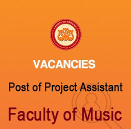 Vacancy for the Post of Project Assistant – Faculty of Music (Closing Date :- 24.09.2021)