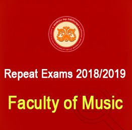 Faculty of Music – Repeat Students -1st semester- 2018/2019 (Closing Date – 17.09.2021)