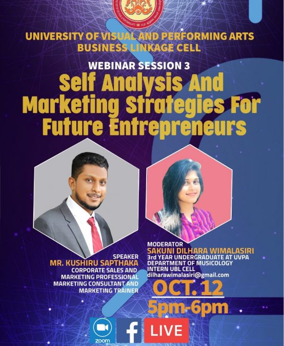 Self Analysis and Marketing Strategies for Future Entrepreneurs (Webinar Session 3)- Organized by UVPA – UBL CELL